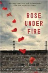 Rose Under Fire - Elizabeth Wein