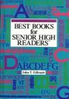 Best Books For Senior High Readers - John T. Gillespie