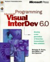 Programming Microsoft Visual InterDev 6.0 - Nicholas D. Evans, Ken Miller, Ken Spencer