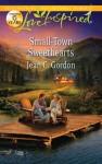 Small-Town Sweethearts - Jean C. Gordon