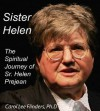 Sister Helen Prejean: The Spiritual Journey of Sister Helen - Carol Lee Flinders