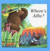 Where's Alfie? - Mathew Price, Emma Chichester Clark