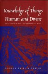 "Knowledge of Things Human and Divine: Vico's New Science and ""Finnegans Wake"" - Donald Phillip Verene"