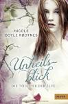 Die Töchter der Elfe. Unheilsblick: Band 2 (Gulliver) - Nicole Boyle Rodtnes, Christel Hildebrandt