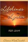 Lifelines in Lyrics: 1929-2004 - Elaine MacDonald