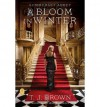 Summerset Abbey: A Bloom in Winter: Book Two (5.7.2013) - Sandra Brown, T.J. Brown