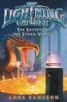 The Secrets of the Storm Vortex (Lightning Catcher) - Anne Cameron, Victoria Jamieson