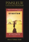 Croatian: Learn to Speak and Understand Croatian with Pimsleur Language Programs - Simon & Schuster Audio, Pimsleur Language Programs