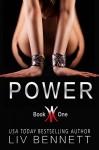 POWER (Book 1) - Liv Bennett