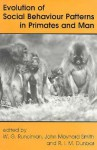 Evolution of Social Behaviour Patterns in Primates and Man Brings an Interdisciplinary Approach to an Exciting Area of Behavioural Science Research. 14 Contributions Look at the Evolution of Cultural Behaviour from an Evolutionary Perspective. - Robin Dunbar