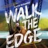 Walk the Edge - Andrew Eiden, Callie Dalton, Katie McGarry