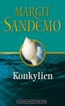 Konkylien (Sandemoserien, #4) - Margit Sandemo