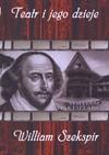 Teatr i jego dzieje. William Szekspir. Książka audio CD MP3 - Stanisław Biczysko