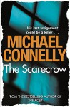Scarecrow - Michael Connelly