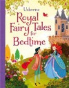 Royal fairytales for bedtime - Usborne