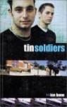 Tin Soldiers - Ian Bone