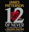 12th of Never (Audio) - James Patterson, Maxine Paetro