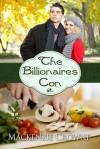 The Billionaire's Con - Mackenzie Crowne