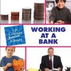 Working at a Bank - Katie Marsico