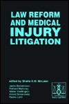 Law Reform and Medical Injury Litigation - Sheila A.M. McLean