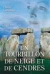 Un tourbillon de neige et de cendres - Partie 2 (Le cercle de pierre, #6) - Diana Gabaldon, Philippe Safavi