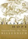 Fearful Hope: Approaching the New Millennium - Christopher Kleinhenz, Fannie J. LeMoine