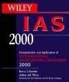 Wiley IAS: Interpretation and Application of International Accounting Standards 2000 - Barry J. Epstein, Abbas Ali Mirza