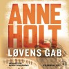 Løvens gap [The Lion's Mouth] - Anne Holt, Berit Reiss-Andersen, Berrit Kvorning, Gyldendal