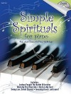 Simple Spirituals for Piano: Fun and Easy-To-Play Settings [With CD] - Shawnee Press