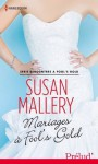 Mariages à Fool's Gold (Fool's Gold, #6) - Susan Mallery