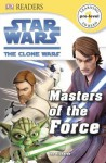 Star Wars: The Clone Wars: Masters of the Force - Jon Richards