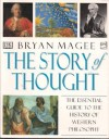 The Story Of Thought - Bryan Magee