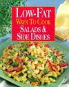 Low-Fat Ways to Cook Salads & Side Dishes - Susan M. McIntosh