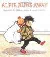 Alfie Runs Away - Kenneth M. Cadow, Lauren Castillo