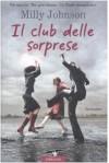 Il club delle sorprese - Milly Johnson