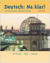 Deutsch: Na Klar! (Student Edition + Listening Comprehension Audio CD) Student Package - Robert Di Donato, Jacqueline Vansant, Monica D. Clyde