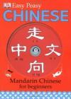 Easy Peasy Chinese: Mandarin Chinese For Beginners - Elinor Greenwood, Carrie Love, Katharine Carruthers, Bin Yu