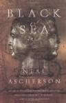 Black Sea - Neal Ascherson