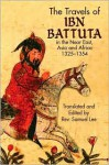 The Travels of Ibn Battuta: in the Near East, Asia and Africa, 1325-1354 - Ibn Battuta, Samuel Lee, Ibn Battuta