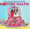 Wedding Bells for Rotten Ralph - Jack Gantos, Nicole Rubel