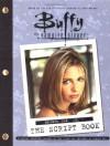 Buffy the Vampire Slayer: The Script Book Season One Vol. 1 - Buffy the Vampire Slayer, Dana Reston, David Greenwalt, Rob Des Hotel, Matt Kiene, Buffy the Vampire Slayer
