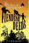 Fiendish Deeds - P.J. Bracegirdle