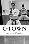 C-Town - Aaron B. Powell