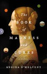 The Book of Madness and Cures (Audio) - Regina O'Melveny, Katherine Kellgren