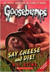 Say Cheese and Die! (Classic Goosebumps, #8) - R.L. Stine