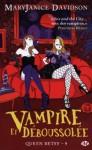 Vampire et déboussolée (Queen Betsy, #9) - MaryJanice Davidson