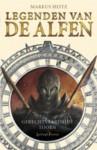 Gerechtvaardigde Toorn (Legenden van de Alfen, #1) - Markus Heitz, Roelof Posthuma