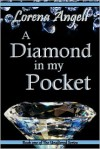 A Diamond In My Pocket - Lorena Angell