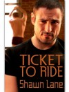 Ticket to Ride - Shawn Lane