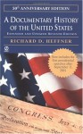 A Documentary History of the United States - Richard D. Heffner